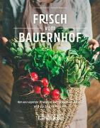 Cover-Bild zu Frisch vom Bauernhof von Gubler, Christina