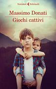 Cover-Bild zu Donati, Massimo: Giochi cattivi