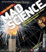 Cover-Bild zu Theo Gray's Mad Science von Gray, Theodore