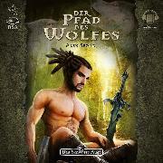 Cover-Bild zu Das Schwarze Auge - Der Pfad des Wolfes (Audio Download) von Spohr, Alex