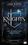 Cover-Bild zu KNIGHTS - Ein gefährliches Vermächtnis von Kiefer, Lena