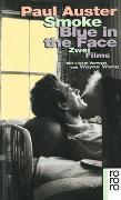 Cover-Bild zu Auster, Paul: Smoke / Blue in the Face