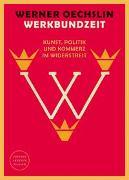 Cover-Bild zu Werkbundzeit von Oechslin, Werner