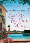 Cover-Bild zu Aciman, Andre: Call Me By Your Name (eBook)
