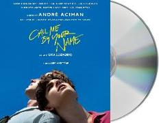 Cover-Bild zu Aciman, Andre: CALL ME BY YOUR NAME D