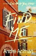 Cover-Bild zu Aciman, André: Find Me