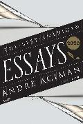 Cover-Bild zu Aciman, André (Hrsg.): The Best American Essays 2020