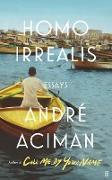 Cover-Bild zu Aciman, André: Homo Irrealis