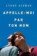 Cover-Bild zu Aciman, André: Appelle-moi par ton nom