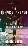 Cover-Bild zu Garza, Alicia: The Purpose of Power