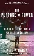Cover-Bild zu Garza, Alicia: The Purpose of Power (eBook)