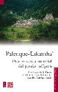 Cover-Bild zu García, Martha Cuevas: Palenque-Lakamha' (eBook)