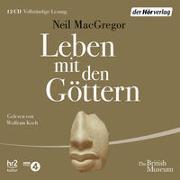 Cover-Bild zu Leben mit den Göttern von MacGregor, Neil