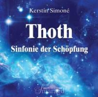 Cover-Bild zu Thoth - Sinfonie der Schöpfung