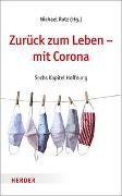 Cover-Bild zu Rutz, Michael (Hrsg.): Zurück zum Leben - mit Corona