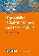 Cover-Bild zu eBook Angewandter Festigkeitsnachweis nach FKM-Richtlinie
