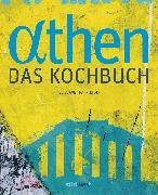 Cover-Bild zu Athen - Das Kochbuch
