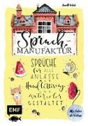 Cover-Bild zu Spruch-Manufaktur - Sprüche für alle Anlässe mit Handlettering und Watercolor gestalten von Wötzel, Annett