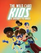 Cover-Bild zu King, Hope: The Wild Card Kids: A Journey to Magic