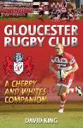 Cover-Bild zu King, Dave: Gloucester Rugby Club
