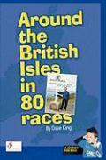 Cover-Bild zu King, Dave: Around the British Isles in 80 Races