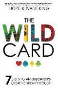 Cover-Bild zu King, Wade: The Wild Card