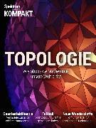 Cover-Bild zu eBook Spektrum Kompakt - Topologie