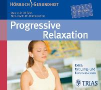 Cover-Bild zu Progressive Relaxation - Hörbuch