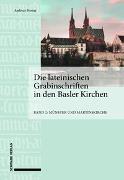 Cover-Bild zu Die lateinischen Grabinschriften in den Basler Kirchen