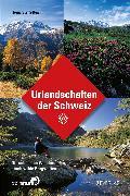 Cover-Bild zu Urlandschaften der Schweiz