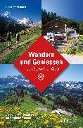 Cover-Bild zu Wandern und Geniessen in den Schweizer Alpen