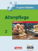 Cover-Bild zu In guten Händen, Altenpflege, Band 2, Fachbuch - Lehrerfassung mit CD-ROM von Bohnes, Heike