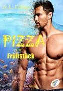 Cover-Bild zu Fellner, Jo L.: Pizza zum Frühstück (eBook)