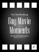 Cover-Bild zu Senftenberg, Paul: Gay Movie Moments (eBook)