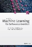Cover-Bild zu Machine Learning für Softwareentwickler