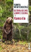 Cover-Bild zu Gebrauchsanweisung für Kanada von Winterberg, Sonya