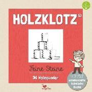 Cover-Bild zu Holzklotz - Feine Steine - 34 Holzquader