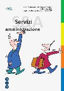 Cover-Bild zu Documentazione dell'apprendimento e delle prestazioni Impiegata/impiegato di commercio AFC «Servizi e amministrazione» (Neuauflage)
