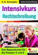 Cover-Bild zu Intensivkurs Rechtschreibung / 5.-6. Schuljahr (eBook) von Schulze-Beiering, Stefan