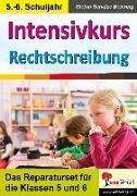 Cover-Bild zu Intensivkurs Rechtschreibung / 5.-6. Schuljahr von Schulze-Beiering, Stefan