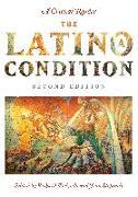 Cover-Bild zu Delgado, Richard: The Latino/A Condition: A Critical Reader, Second Edition