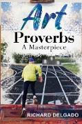 Cover-Bild zu Delgado, Richard: Art Proverbs