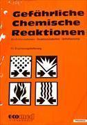 Cover-Bild zu 91. Ergänzungslieferung - Gefährliche Chemische Reaktionen