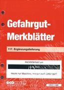 Cover-Bild zu 117. Ergänzungslieferung - Gefahrgut-Merkblätter