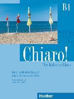 Cover-Bild zu Chiaro! B1. Kurs- und Arbeitsbuch + Audio-CD + Lerner-CD-ROM - Schulbuchausgabe