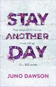 Cover-Bild zu Dawson, Juno: Stay Another Day (eBook)