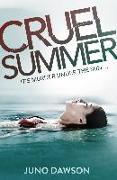 Cover-Bild zu Dawson, Juno: Cruel Summer (eBook)