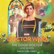 Cover-Bild zu Dawson, Juno: Doctor Who: The Good Doctor