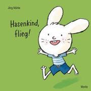 Cover-Bild zu Hasenkind, flieg! von Mühle, Jörg