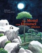 Cover-Bild zu Den Mond vom Himmel pflücken von Franck, Ed